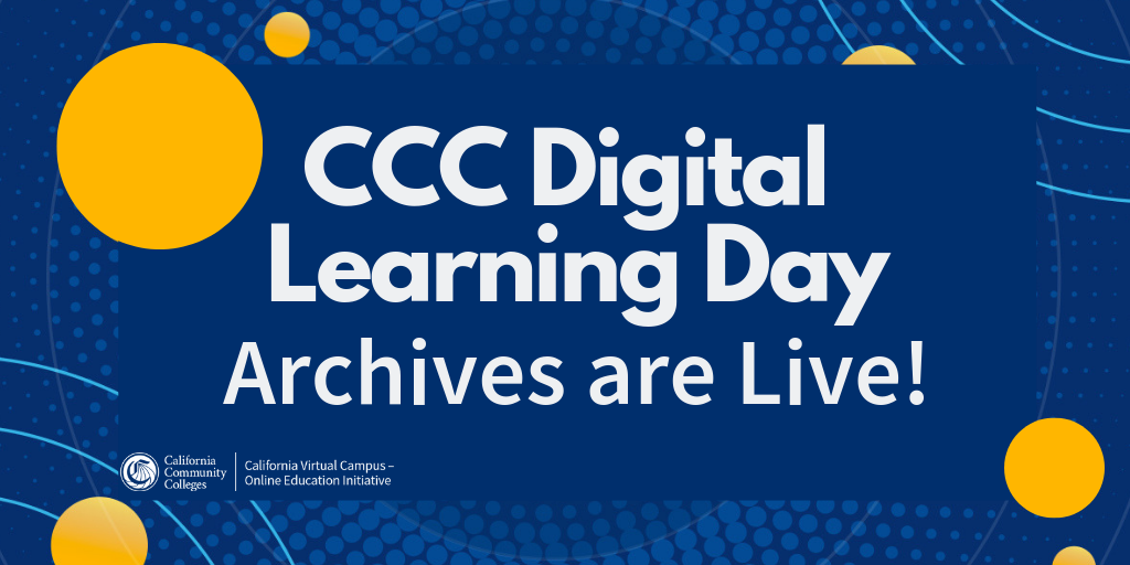 CCC Digital Learning Days Archives are Live!